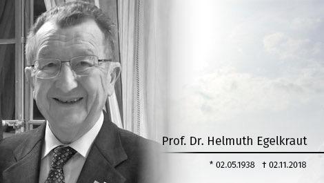 Prof. Dr. Helmuth Egelkraut verstorben