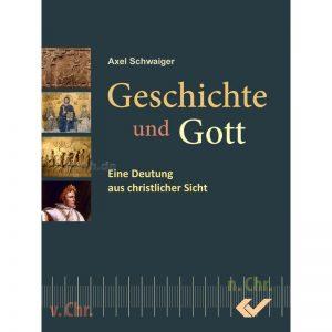 Geschichte-und-Gott-Axel-Schwaiger