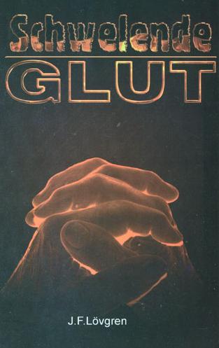 Schwelende Glut