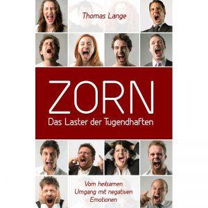 ZORN-Das-Laster-der-Tugendhaften-Thomas-Lange