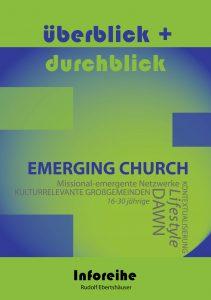 durchblick+ueberblick_emerging_church