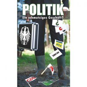 politik_ein_schmutziges_geschaft-kotsch