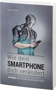 Wie dein Smartphone dich verändert - Tony Reinke